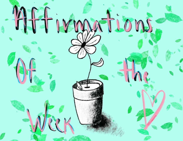 Affirmations of the Week!